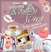 Teatime - Scones, Konfekt & feines Gebäck