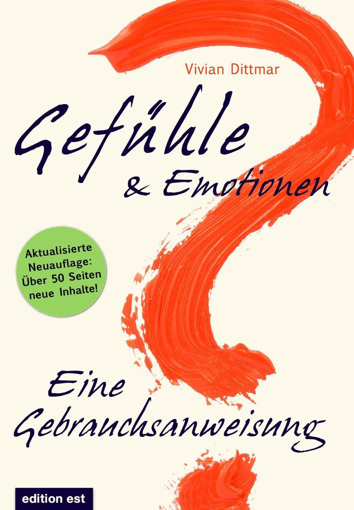 Gefühle & Emotionen - Eine Gebrauchsanweisung als Buch