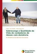Sobrecarga e Qualidade de Vida de cuidadores de idosos com demência