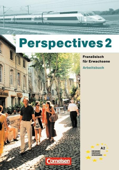 Perspectives 2. Arbeitsbuch m. CD als Buch