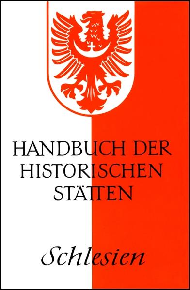 Handbuch der historischen Stätten Deutschlands XV/ Schlesien als Buch