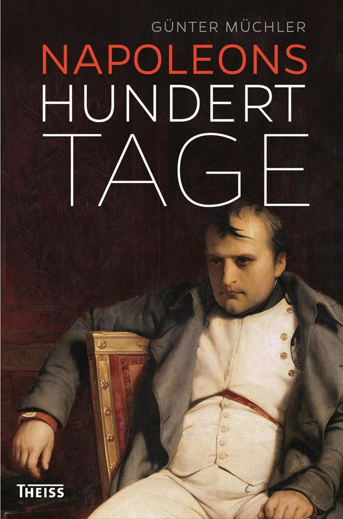 Napoleons hundert Tage als eBook