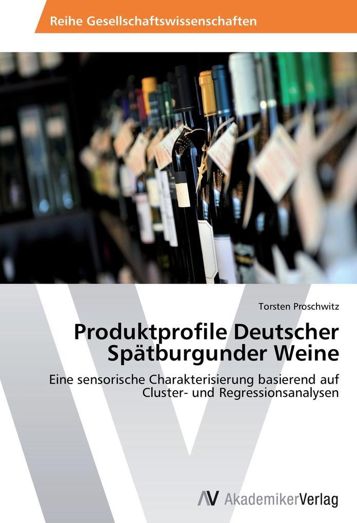 Produktprofile Deutscher Spätburgunder Weine al...
