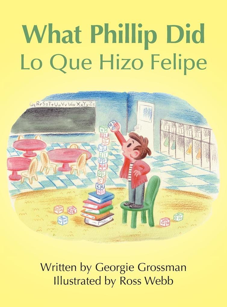 What Phillip Did/Lo Que Hizo Felipe als Buch vo...