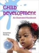 Child Development: An Illustrated Handbook