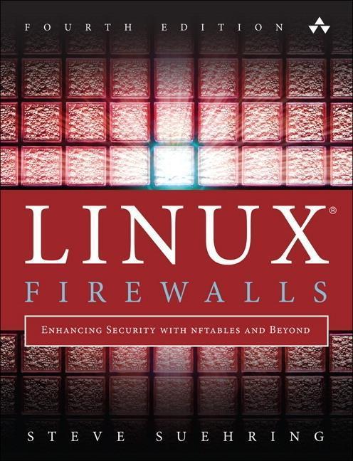 Linux Firewalls als Buch von Steve Suehring
