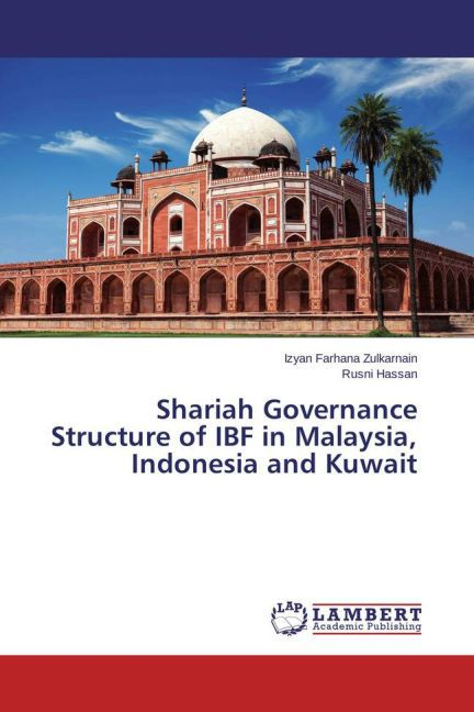 Shariah Governance Structure of IBF in Malaysia...