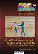 Koordinationsschulung im Kindes- und Jugendalter