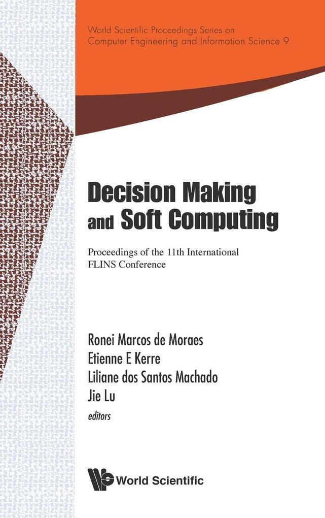 Decision Making and Soft Computing als Buch von