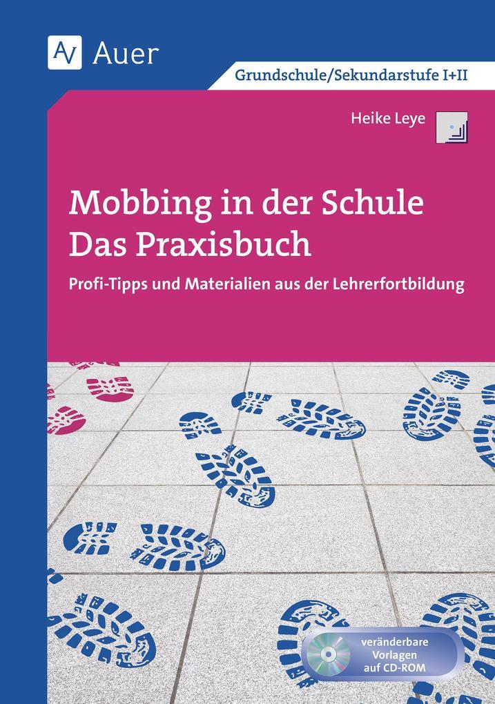 Mobbing in der Schule - Das Praxisbuch als Buch...