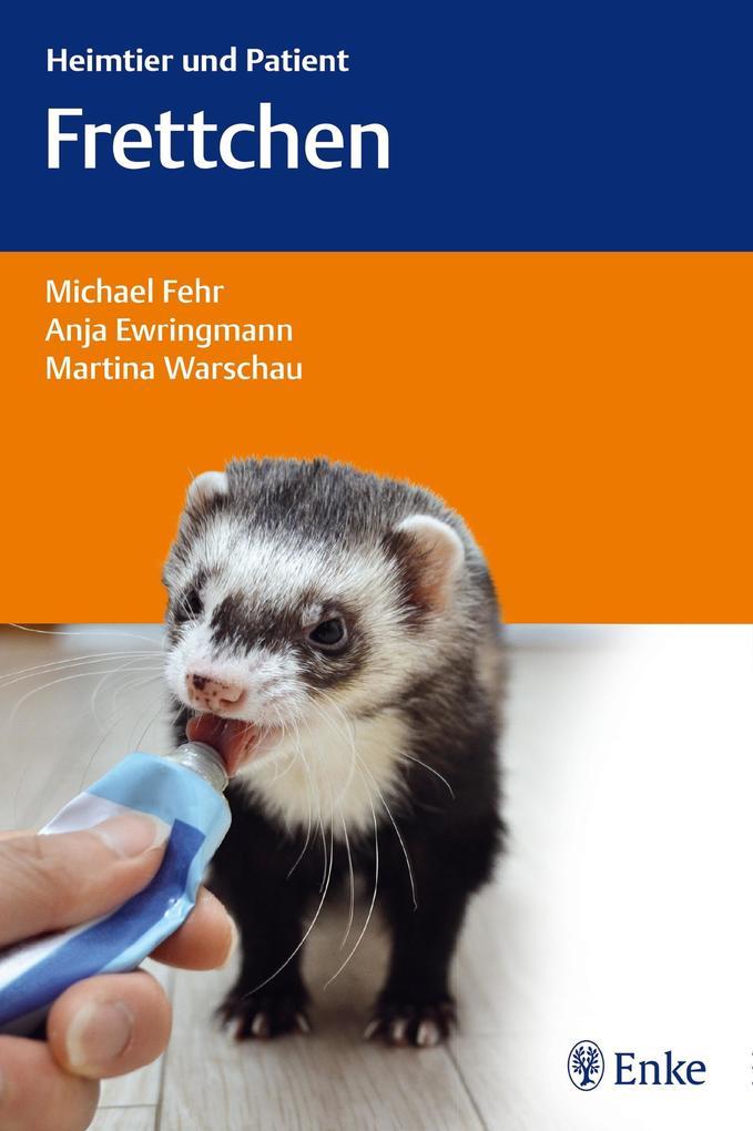 Frettchen als eBook Download von Michael Fehr, ...