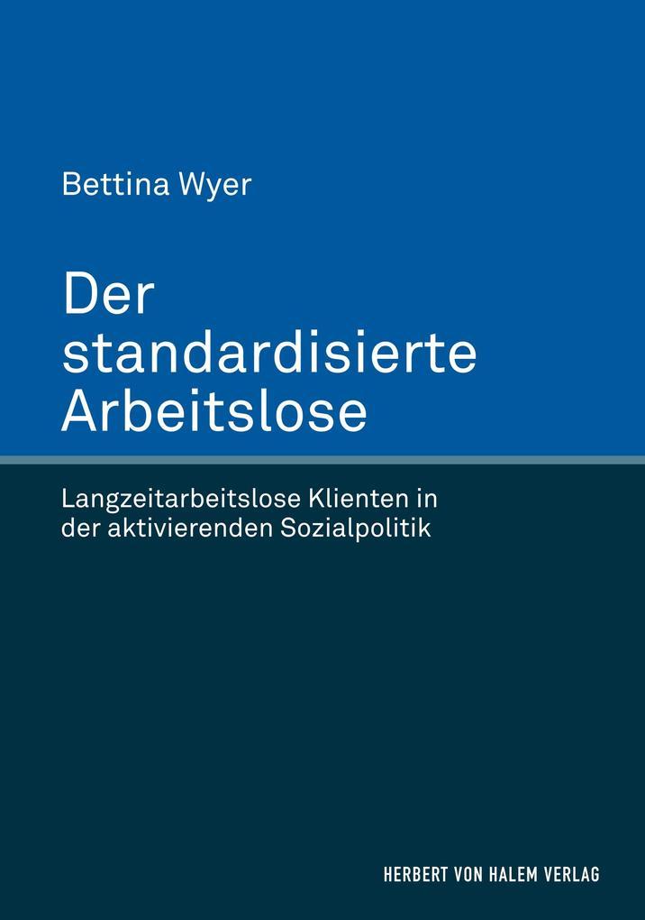 Der standardisierte Arbeitslose als Buch von Be...