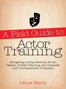A Field Guide to Actor Training als eBook Downl...