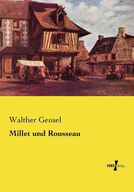 Millet und Rousseau als Buch von Walther Gensel