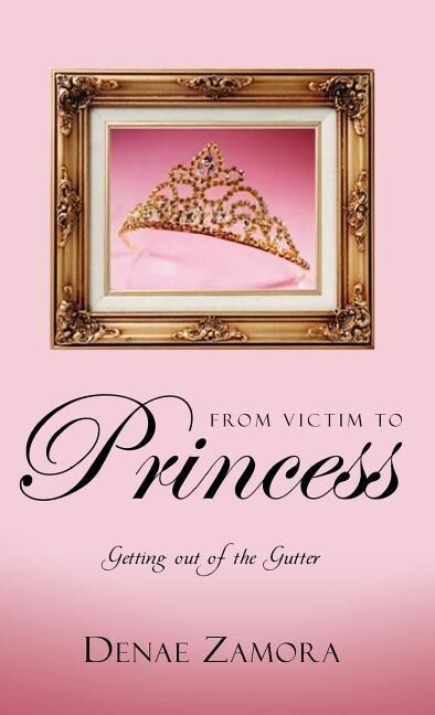 From Victim to Princess als Buch