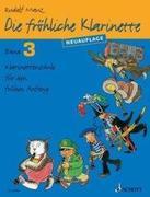 Die fröhliche Klarinette. Band 3. Lehrbuch.