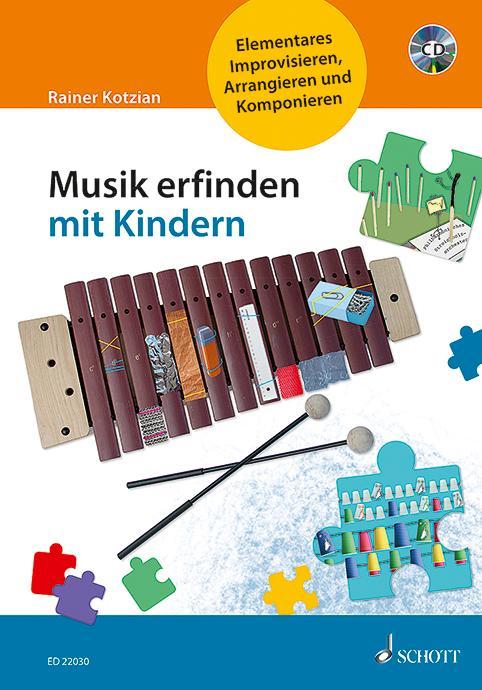 Musik erfinden mit Kindern als Buch von Rainer ...
