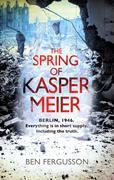 The Spring of Kasper Meier