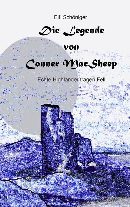 Die Legende von Conner MacSheep als Buch von El...