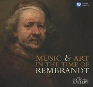 Musik & Kunst Im Zeitalter Rembrandts (Ltd.)