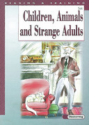 Children, Animals and Strange Adults