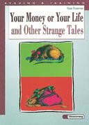 Your Money or Your Life and Other Strange Tales