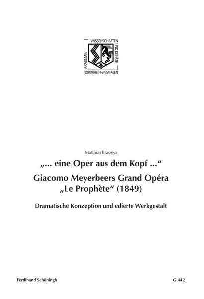 ... eine Oper aus dem Kopf .... Giacomo Meyerbe...