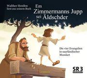Em Zimmermanns Jupp sei Äldschder