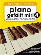 Piano gefällt mir! 50 Chart und Film Hits 4