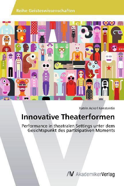 Innovative Theaterformen als Buch von Katrin Ac...