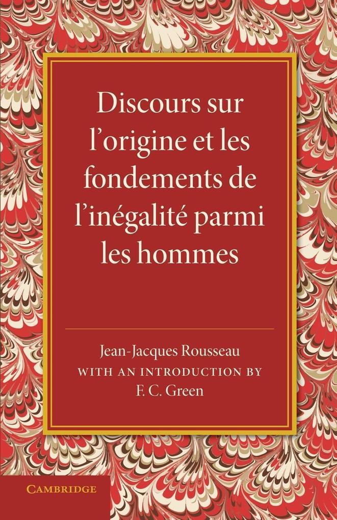 Discours Sur L'Origine Et Les Fondements de L'Inegalite Parmi Les Hommes als Taschenbuch