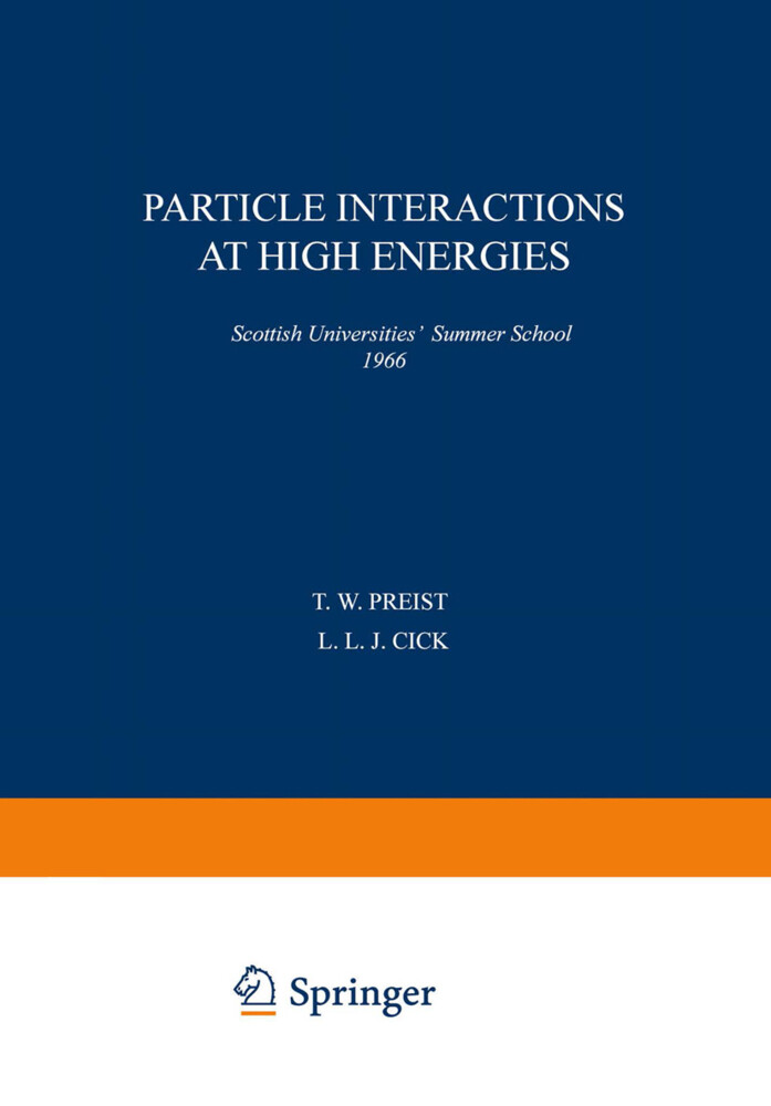 Particle Interactions at High Energies als Buch...