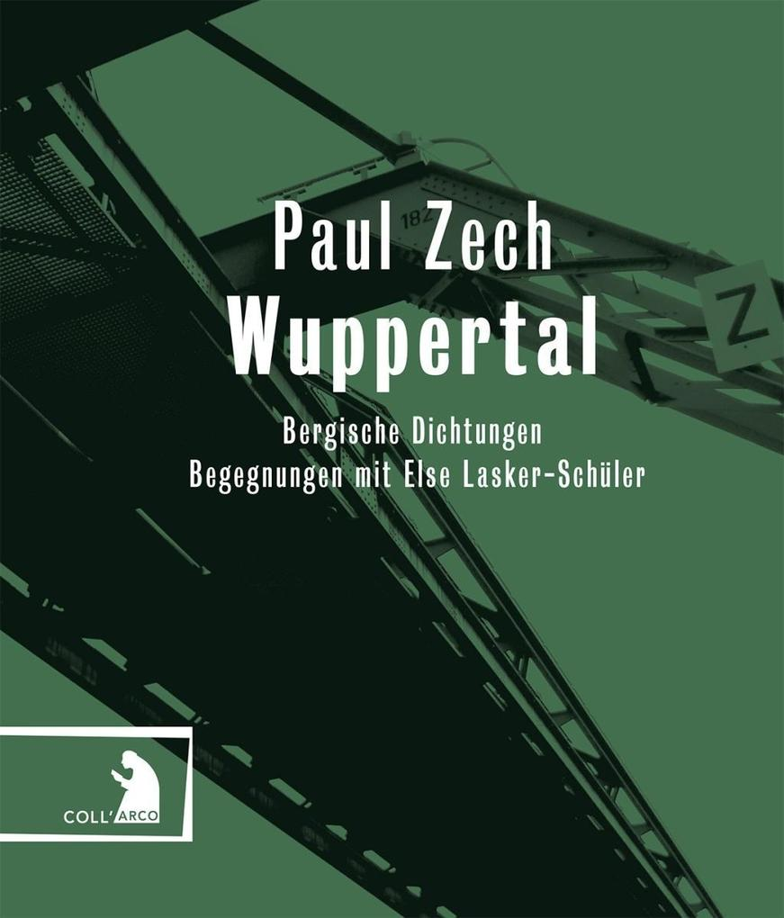 Wuppertal als Buch von Paul Zech