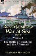 The Russo-Japanese War at Sea Volume 2