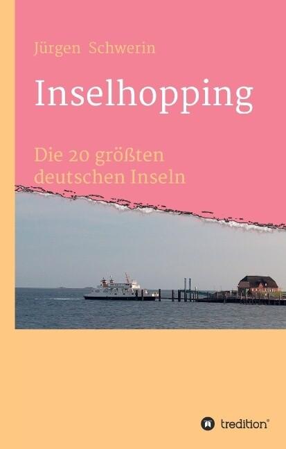 Inselhopping als Buch von Jürgen Schwerin