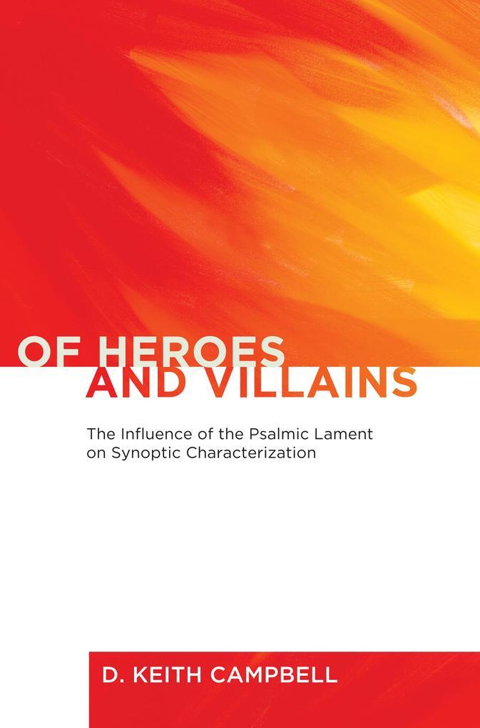 Of Heroes and Villains als eBook epub