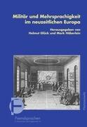 Militär und Mehrsprachigkeit im neuzeitlichen Europa