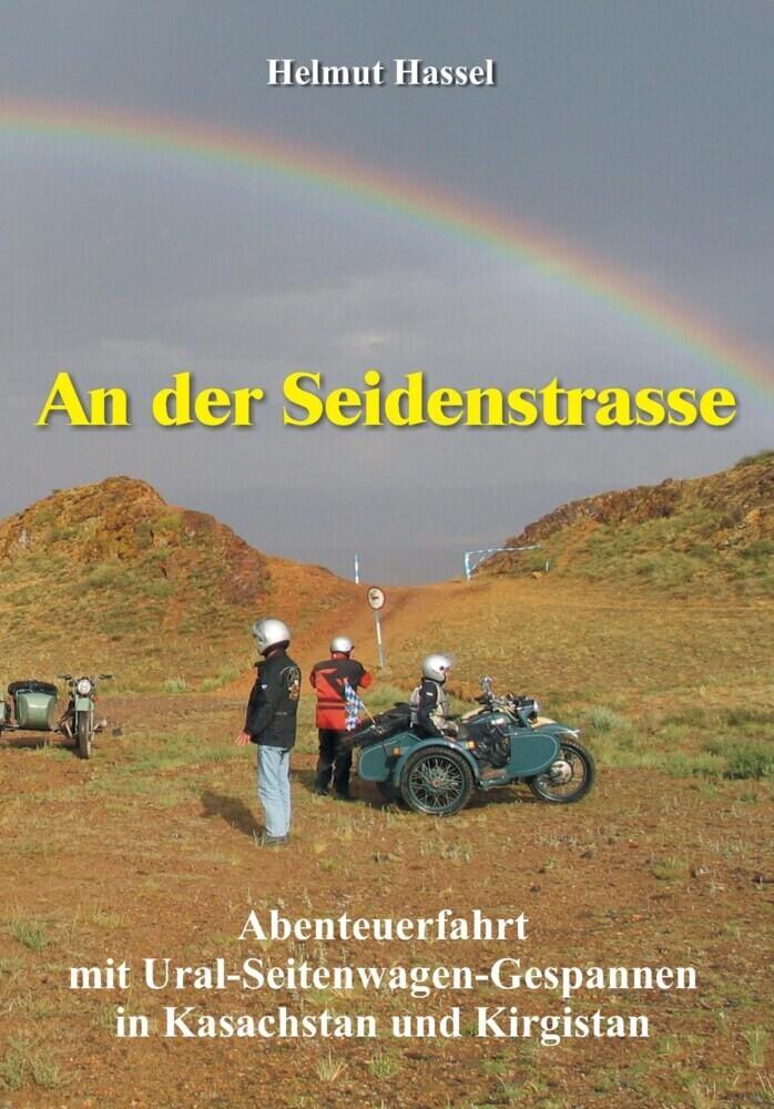 An der Seidenstrasse als Buch von Helmut Hassel