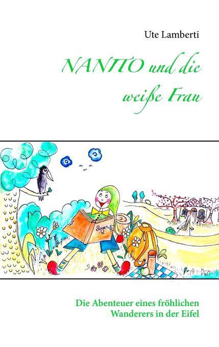 NANITO und die weiße Frau als Buch von Ute Lamb...