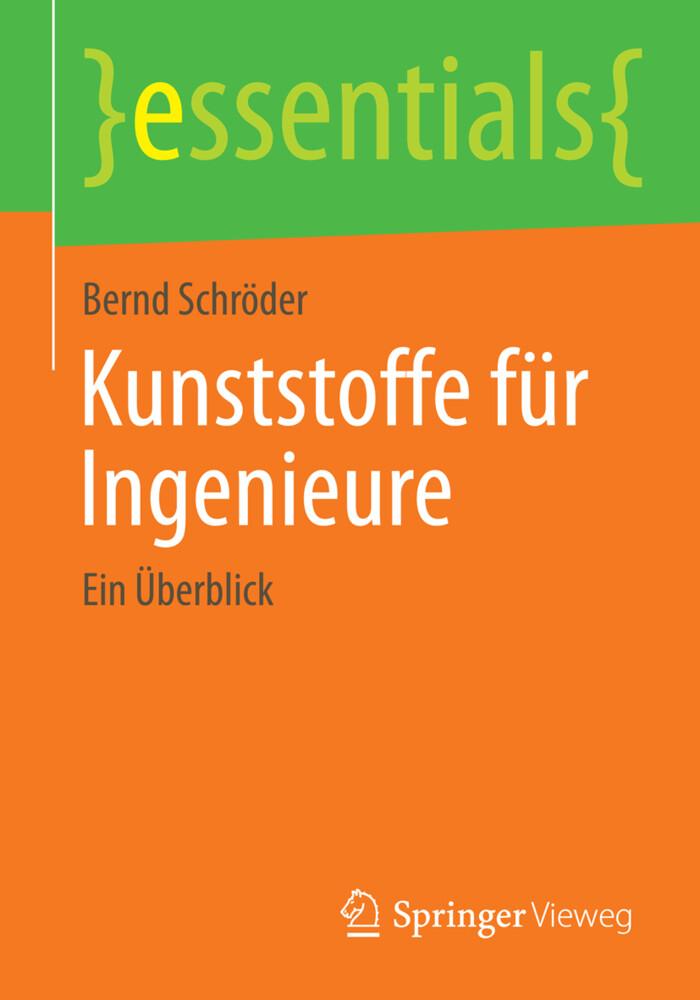Kunststoffe für Ingenieure als Buch von Bernd S...