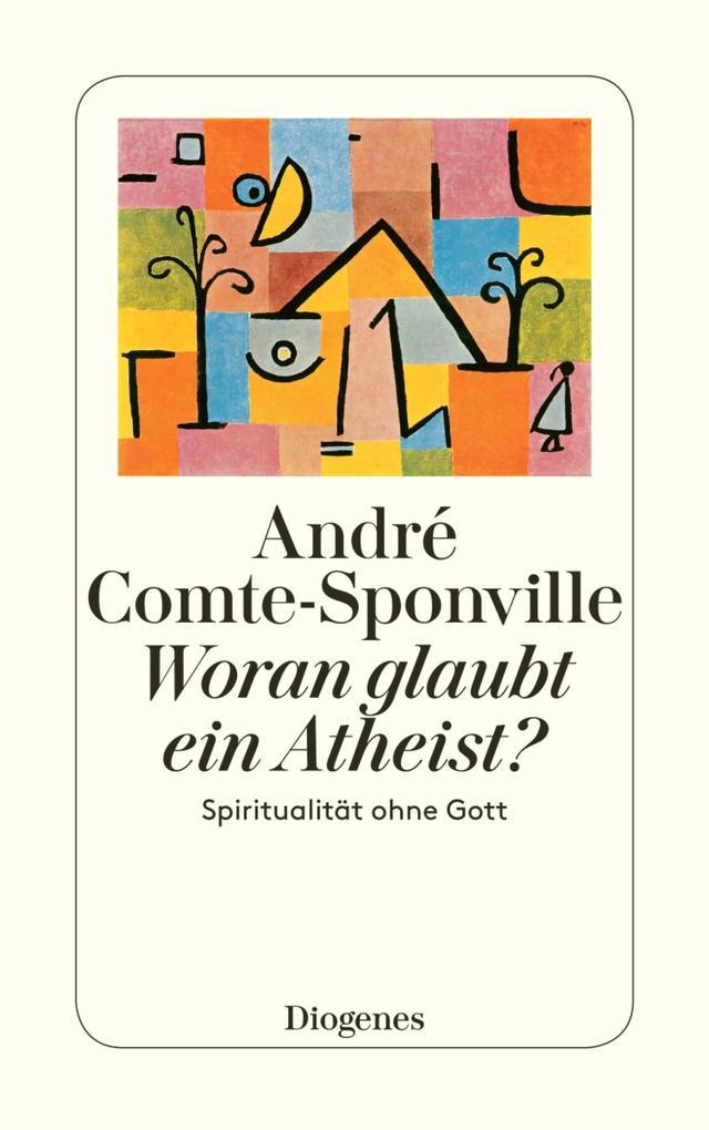 Woran glaubt ein Atheist? als eBook