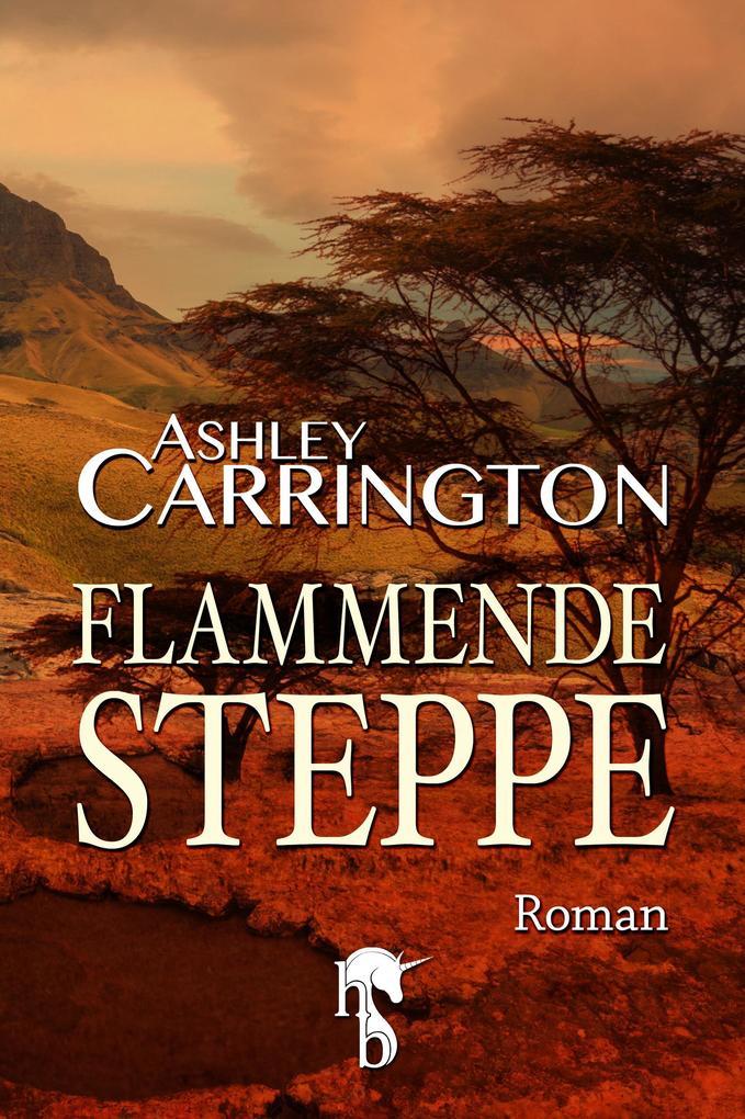 Flammende Steppe als eBook
