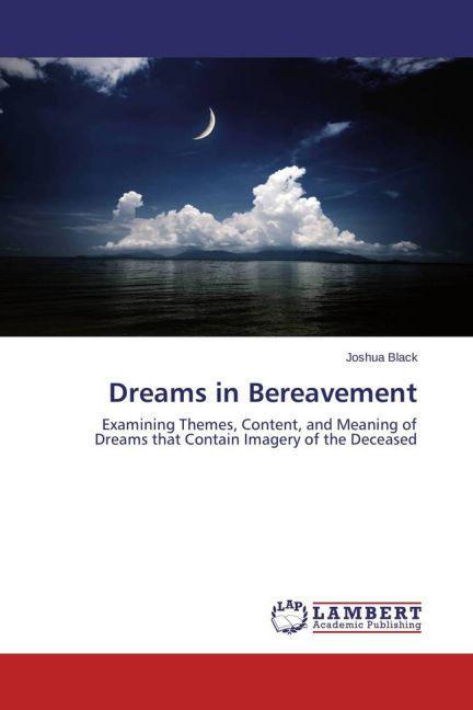 Dreams in Bereavement als Buch von Joshua Black