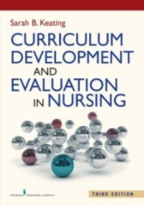 Curriculum Development and Evaluation in Nursin...