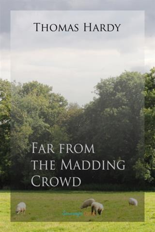 Far from the Madding Crowd als eBook pdf