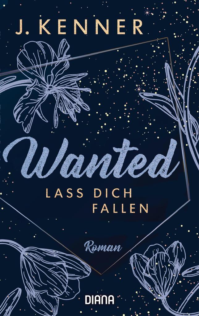Wanted (3): Lass dich fallen als eBook