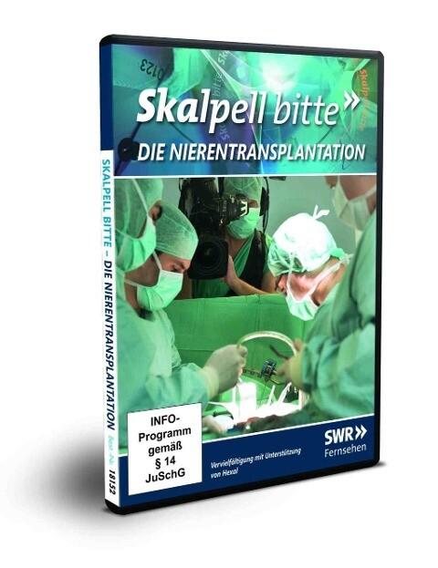 Skalpell bitte: Die Nierentransplantation