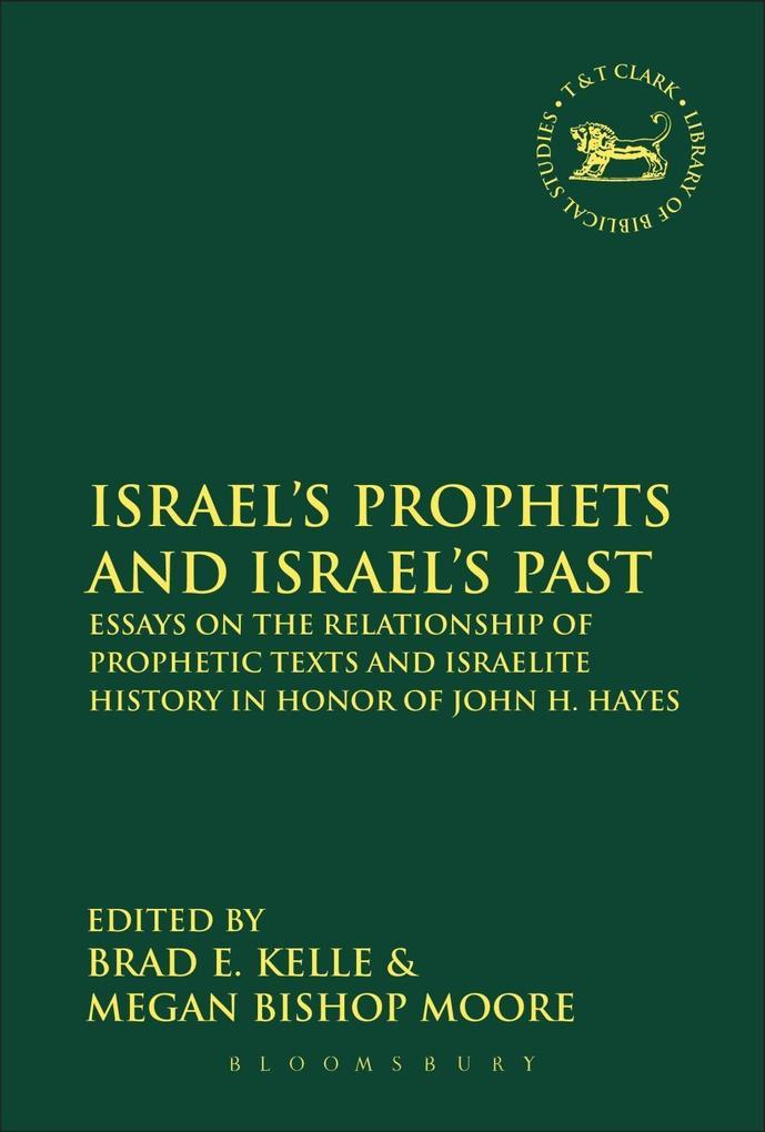 Israel´s Prophets and Israel´s Past als eBook D...