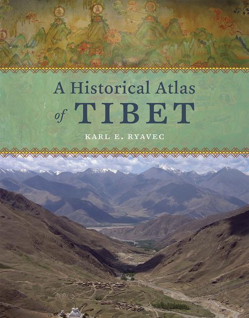 A Historical Atlas of Tibet als Buch von Karl E...