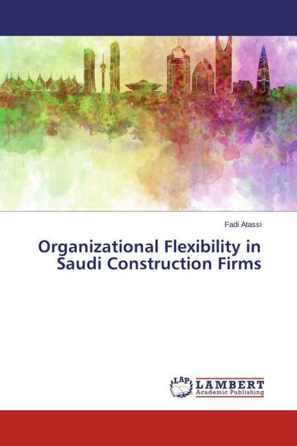 Organizational Flexibility in Saudi Constructio...